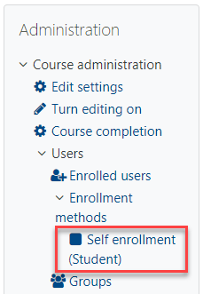 Course Administration menu with Self enrollment method highlighted in a red box.